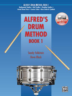 Alfred's Drum Method, Bk 1: The Most Comprehensive Beginning Snare Drum Method Ever!, Book & DVD (Sleeve) - Black, Dave, and Feldstein, Sandy