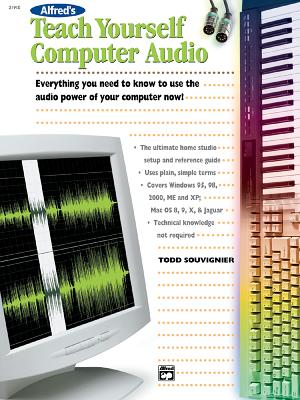 Alfred's Teach Yourself Computer Audio - Souvignier, Todd