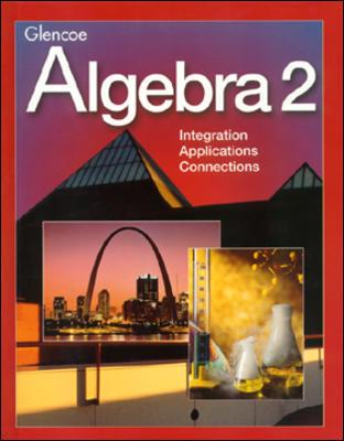 Algebra 2, Student Edition - Gordon, and Foster, and Winters