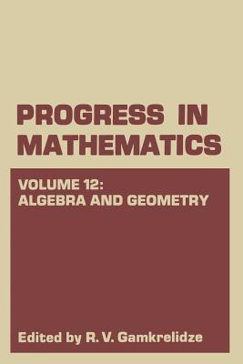 Algebra and Geometry - Gamkrelidze, R V
