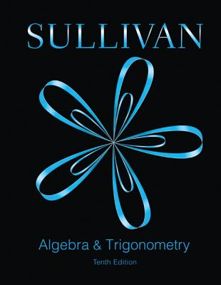 Algebra and trigonometry book by robert blitzer 10 available algebra trigonometry fandeluxe Gallery