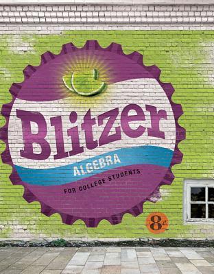 Algebra for College Students - Blitzer, Robert