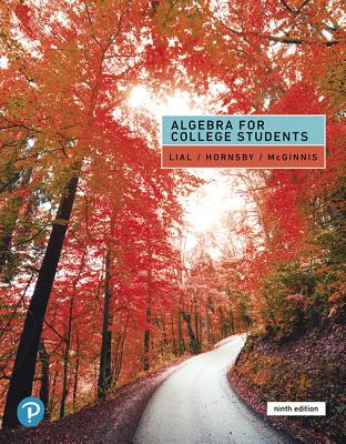 Algebra for College Students - Lial, Margaret L., and Hornsby, John, and McGinnis, Terry