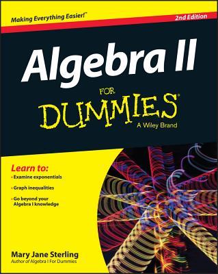 Algebra II for Dummies - Sterling, Mary Jane