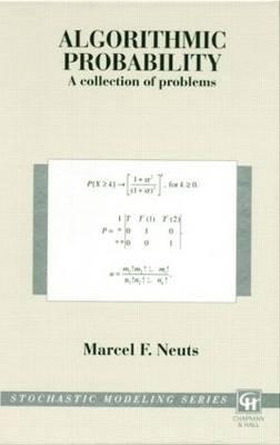 Algorithmic Probability - Neuts, Marcel F, Professor
