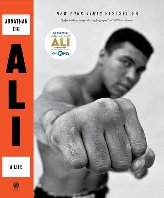 Ali: A Life - Eig, Jonathan