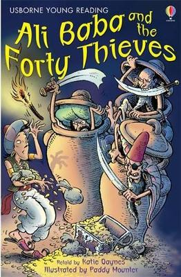 Ali Baba and the Forty Thieves - Daynes, Katie (Retold by)