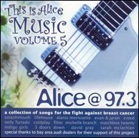 Alice @ 97.3: This Is Alice Music, Vol. 5 - Various Artists