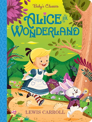Alice in Wonderland - Carroll, Lewis (Original Author), and Fabrizio, Alex (Adapted by)