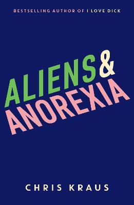 Aliens & Anorexia - Kraus, Chris