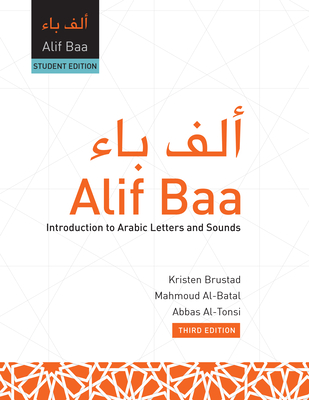 Alif Baa: Introduction To Arabic Letters And Sounds [with Web Access] - Brustad, Kristen, and Al-Batal, Mahmoud, and Al-Tonsi, Abbas