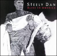 Alive in America - Steely Dan