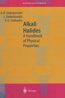 Alkali Halides: A Handbook of Physical Properties - Sirdeshmukh, D B