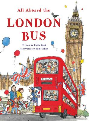 All Aboard the London Bus - Toht, Patricia
