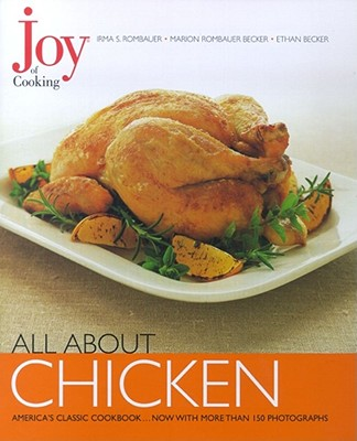 All about Chicken - Rombauer, Irma Von Starkloff