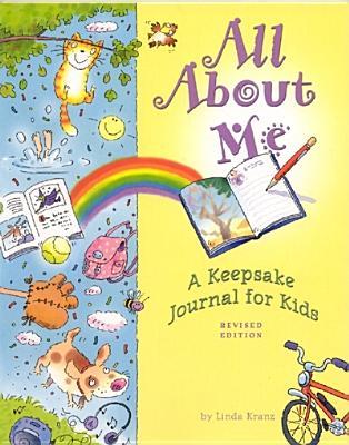 All about Me: A Keepsake Journal for Kids - Kranz, Linda