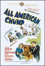 All-American Chump - Edwin L. Marin