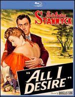All I Desire [Blu-ray]