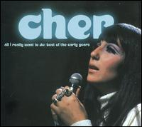 All I Really Want To Do: Best of the Early Years - Cher