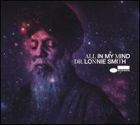 All in My Mind - Dr. Lonnie Smith