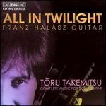 All in Twilight, Toru Takemitsu: Complete Music for Guitar