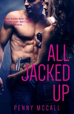 All Jacked Up - McCall, Penny