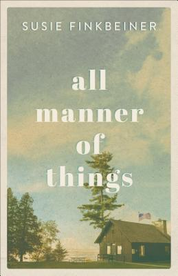 All Manner of Things - Finkbeiner, Susie