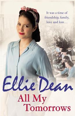 All My Tomorrows - Dean, Ellie