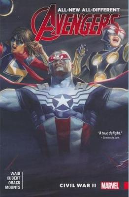 All-New, All-Different Avengers, Volume 3: Civil War II - Waid, Mark (Text by), and Wilson, G Willow (Text by), and Hicks, Faith Erin (Text by)