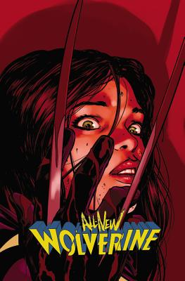 All-New Wolverine, Volume 3: Enemy of the State II - Marvel Comics (Text by)