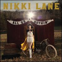 All or Nothin' - Nikki Lane