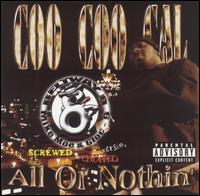 All or Nothing - Coo Coo Cal