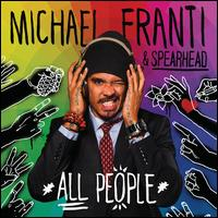 All People - Michael Franti & Spearhead