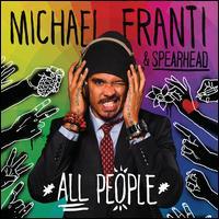 All People - Michael Franti & Spearhead
