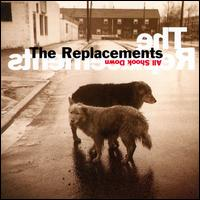 All Shook Down - The Replacements
