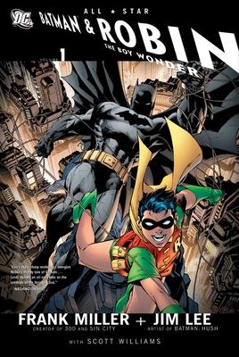 All Star Batman and Robin, the Boy Wonder - Miller, Frank