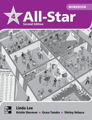 All Star Level 4 Workbook - Lee, Linda, and Sherman, Kristin, and Tanaka, Grace