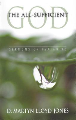 All-Sufficient God - Lloyd-Jones, D Martyn