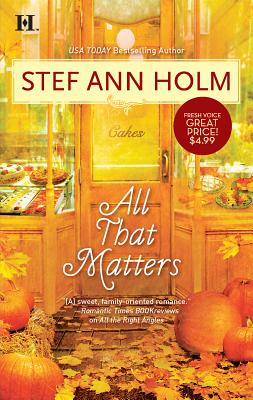 All That Matters - Holm, Stef Ann