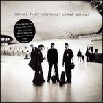 All That You Can't Leave Behind [Import Bonus Track]