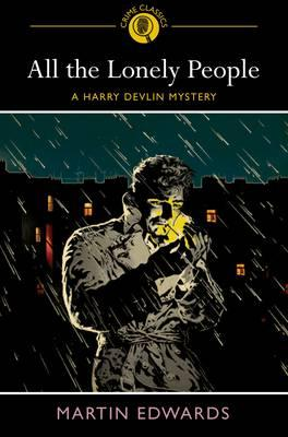 All the Lonely People: A Harry Devlin Mystery - Edwards, Martin