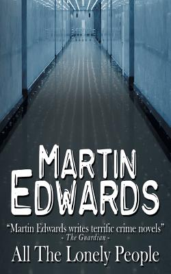 All the Lonely People - Edwards, Martin