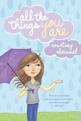 All the Things You Are - Sheinmel, Courtney