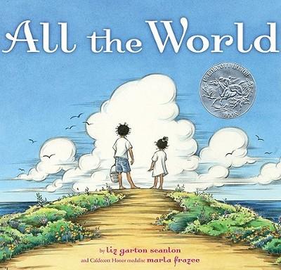All the World - Scanlon, Liz Garton
