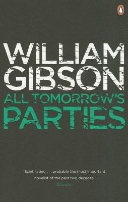 All Tomorrow's Parties - Gibson, William