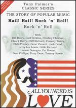 All You Need Is Love: The Story of Popular Music: Hail! Hail! Rock 'n' Roll (Rock 'n' Roll)