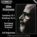 Allan Pettersson: Symphonies Nos. 7 & 11