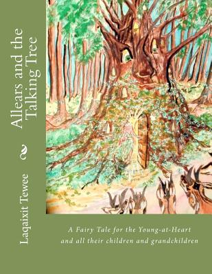 Allears and the Talking Tree - Tewee, Laqaixit