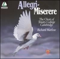 Allegri-Miserere - Trinity College Choir, Cambridge (choir, chorus)