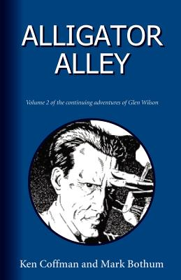 Alligator Alley - Coffman, Ken, and Bothum, Mark